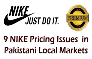 NIKE Pricing Issues in Local Markets of Pakistan | A Retailers' Perspective